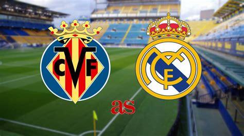 Villarreal vs Real Madrid Live stream - Soccer Streams