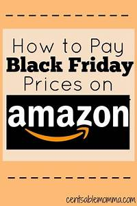 Black Shopping Week : how to pay black friday prices on amazon pinterest christmas shopping black friday and ~ Orissabook.com Haus und Dekorationen