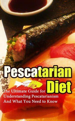 pescetarian diet  ultimate guide  understanding