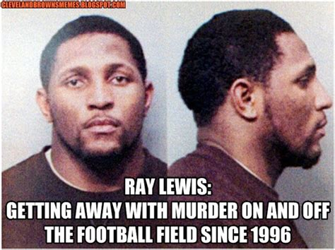 Ray Lewis Meme - 17 best images about cleveland browns memes on pinterest cleveland browns funny rob