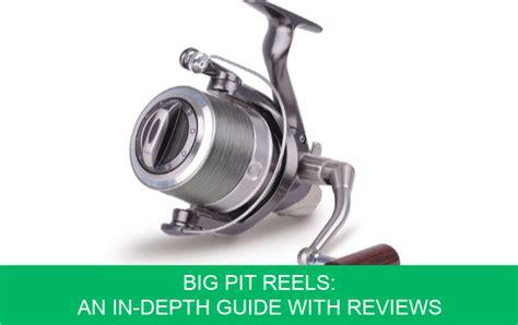 big pit reels  reviews    choose