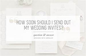 aerialist press when to send out your wedding invitations With when should destination wedding invitations go out