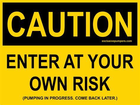 Pumping Door Sign Caution Exclusive Pumpers Blog