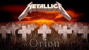Metallica Orion Guitar Cover YouTube