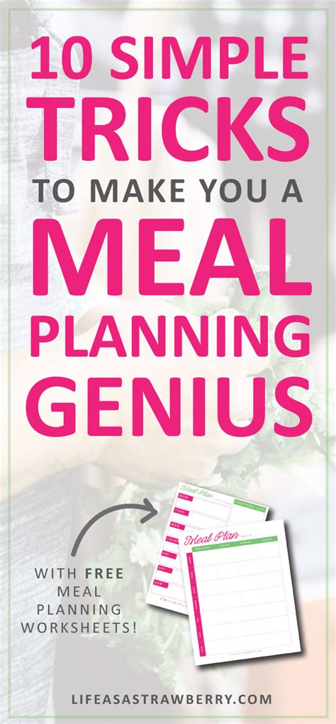 10 Simple Tricks To Make You A Meal Planning Genius