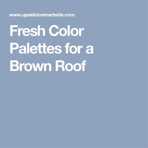 best 25 brown roofs ideas on exterior color
