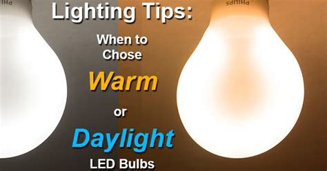 daylight bulb color choosing daylight or warm color bulbs