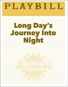 Long Day's Journey Into Night - Elmwood Playhouse