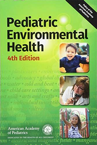 pediatric environmental health  edition