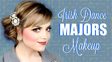 Irish Dance Makeup Tutorial Majors Stage Makeup Tips And Tricks Faces By Cait B You