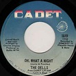 The Dells - Oh, What A Night / Believe Me (1969, Vinyl ...