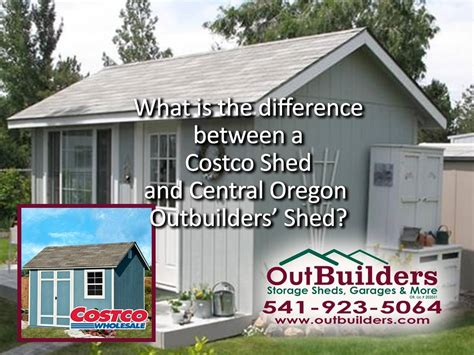 Loafing Shed Kits Oregon by What Is The Difference Between A Costco Shed And Central