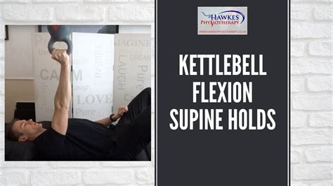 kettlebell flexion rotator cuff shoulder holds stability supine
