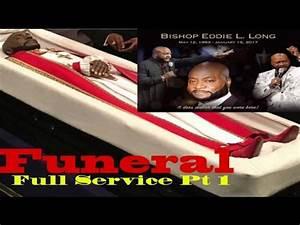 Pt1 of Bishop Eddie Long Funeral (Full Service) - YouTube
