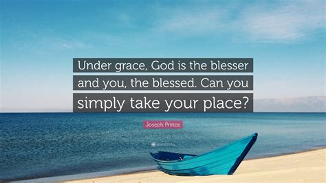 joseph prince quote  grace god   blesser
