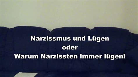 Narzissmus Und Lüge (warum Narzissten Immer Lügen) Youtube