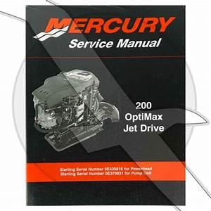 Mercury Marine Outboard 200hp Optimax Jet Drive Shop