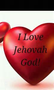 I Love Jehovah God Pictures Quotes