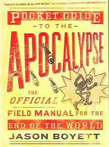 Pocket Guide To The Apocalypse  The Official Field Manual