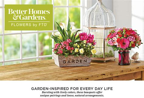 flowers and plants with better homes and gardens ftd