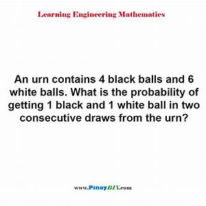 Solution  What Is The Probability Of Getting 1 Black And 1