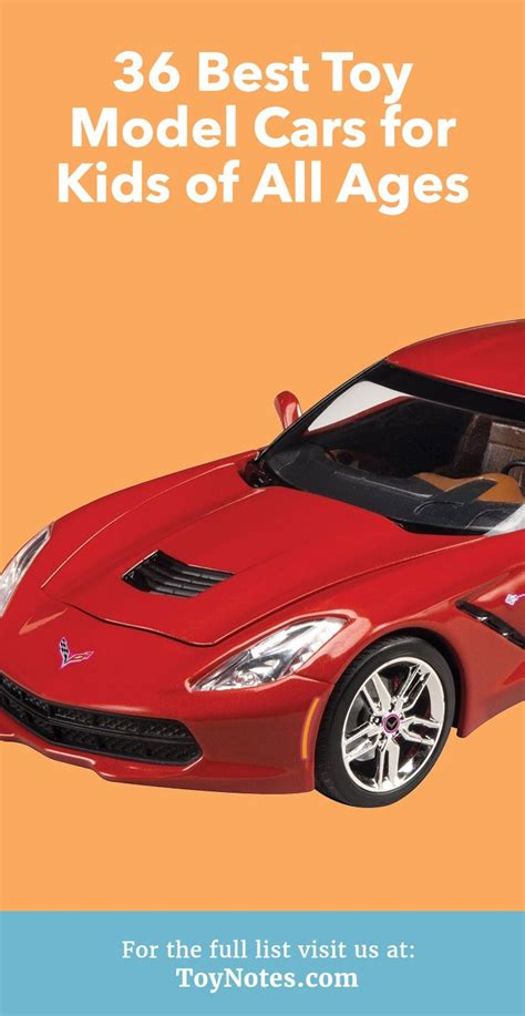 Model Cars by 36 Best Model Cars For Of All Ages Notes