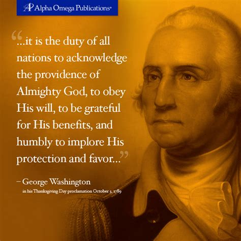 washington george quotes thanksgiving freedom god america birthday quote happy founding homeschool fathers presidents president providence war revolutionary historical homeschooling