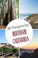 30 Things to Do in Northern California