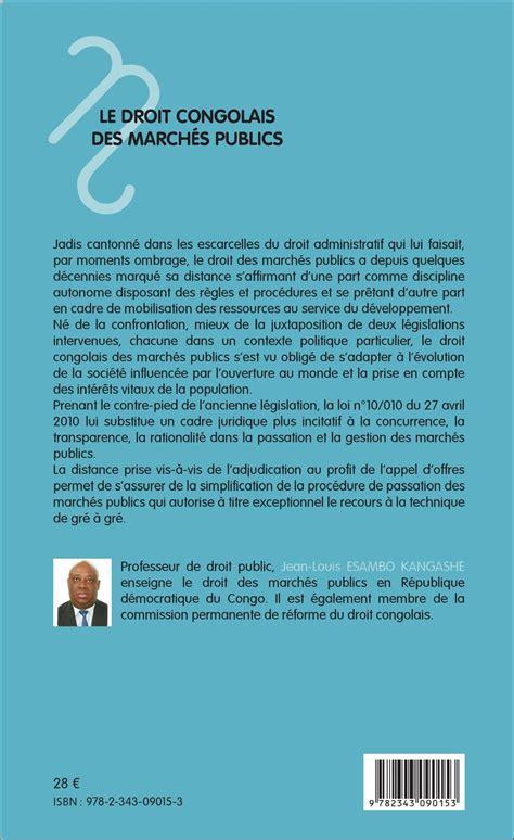 jean louis esambo revues le droit congolais des march 201 s publics jean louis