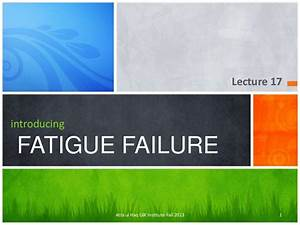 Fatigue Failure Slides
