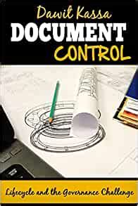document control lifecycle   governance challenge