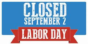 labor day closing sign template labor day web mcgregor general store