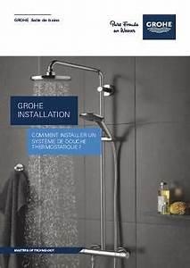 Colonne De Douche Encastrable Grohe : comment installer un systeme de douche tuto grohe ~ Nature-et-papiers.com Idées de Décoration