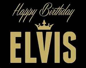 Happy Birthday Elvis Presley – The KING of Rock & Roll