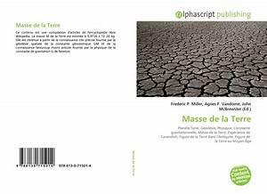 Masse Volumique Terre Végétale : r sultats de la recherche pour masse volumique ~ Melissatoandfro.com Idées de Décoration