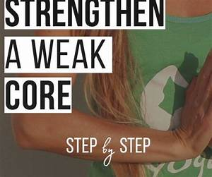 How To Strengthen A Weak Core
