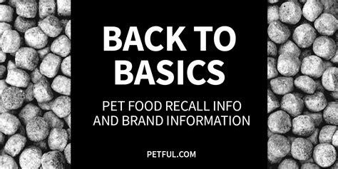 basics dog food recall info petful