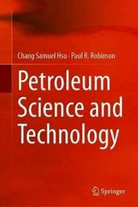 Petroleum Science And Technology By Chang Samuel Hsu  New