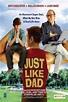 Just Like Dad (TV) (1995) - FilmAffinity