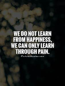 63 Best Pain Qu... Pain And Laughter Quotes