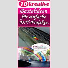 10 Kreative Bastelideen Für Einfache Diyprojekte Diy