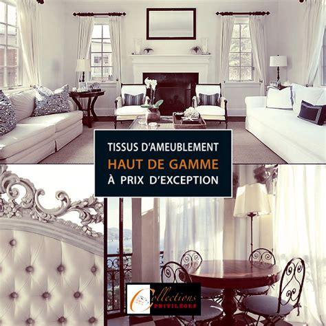 canap駸 tissus haut de gamme tissus rideaux haut de gamme 28 images la maison de benedicte rideaux haut de