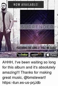 NOW AVAILABLE! BRENT MICHAEL STEWART SURRENDER FEATURING ...