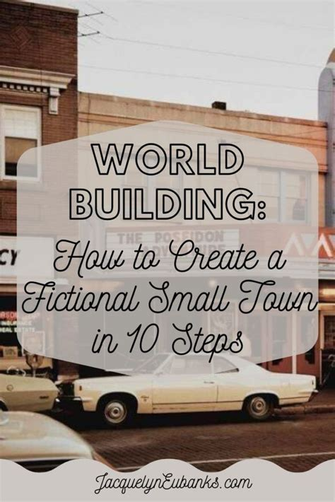 World Building: How to Create a Fictional Small Town in 10 ...