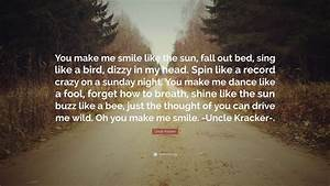 Uncle Kracker Q... Sun And Smile Quotes