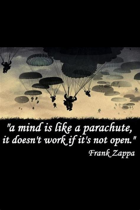 frank zappa quotes sayings mind parachute wisdom
