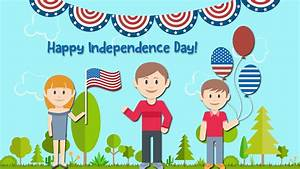 HAPPY INDEPENDENCE DAY! - YouTube