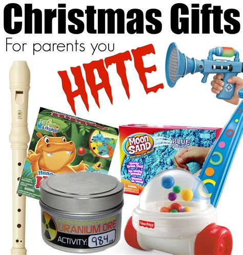christmas gifts for parents you hate only passionate