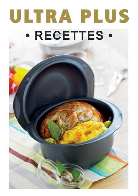 cuisine plus recette calam 233 o recettes de cuisine pour tupperware ultra plus