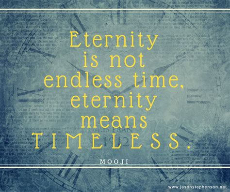 eternity   endless time eternity means timeless